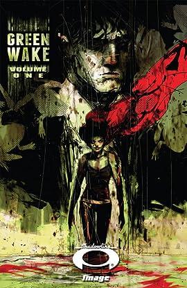 Green Wake Vol. 1