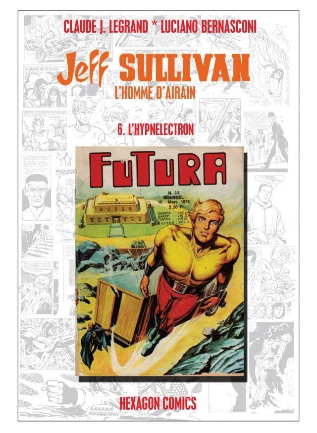 JEFF SULLIVAN, L'HOMME D'AIRAIN Vol. 6: L'Hypnelectron