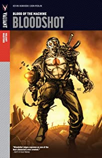 Valiant Masters: Bloodshot Tome 1: Blood of the Machine