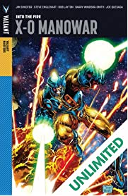 Valiant Masters: X-O Manowar Vol. 1: Into the Fire