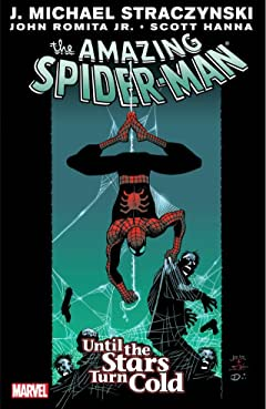 Amazing Spider-Man Vol. 3: Until The Stars Turn Cold
