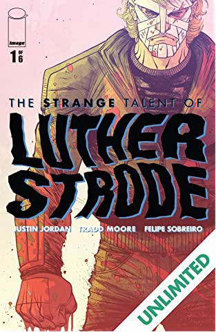 The Strange Talent of Luther Strode #1 (of 6)