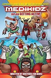 Medikidz Explain Getting Active