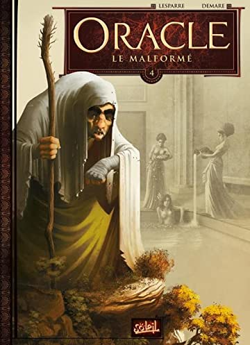 Oracle Vol. 4: Le Malformé