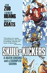 Skullkickers Vol. 5: Dozen Cousins & A Crumpled The Crown