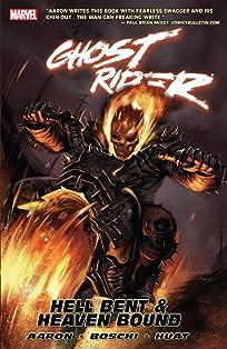 Ghost Rider Vol. 1: Hell Bent & Heaven Bound