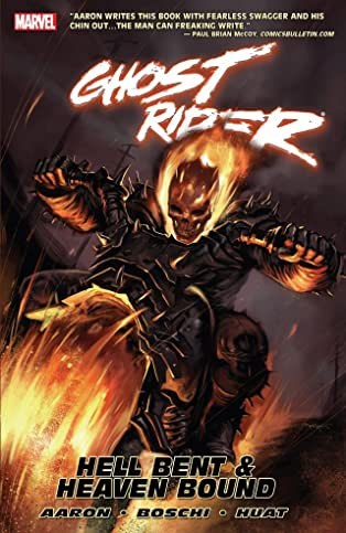 Ghost Rider Vol. 1: Hell Bent & Heaven Bound