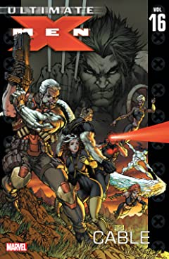 Ultimate X-Men Vol. 16: Cable