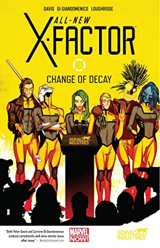 All-New X-Factor Tome 2: Change of Decay