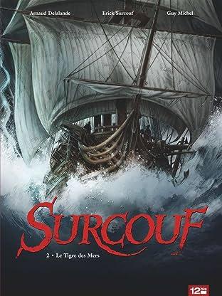 Surcouf Vol. 2: Le Tigre des Mers