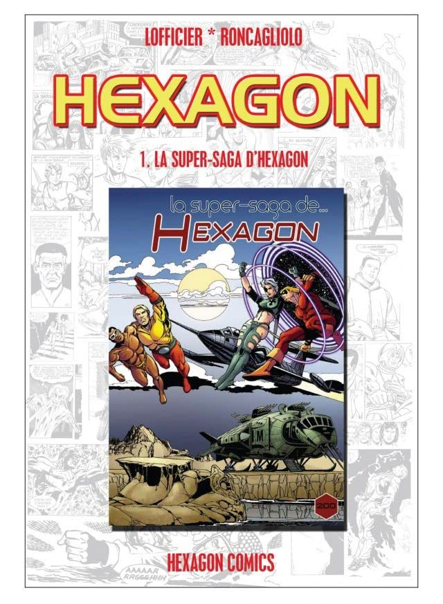 HEXAGON Vol. 1: La Super-Saga d'Hexagon