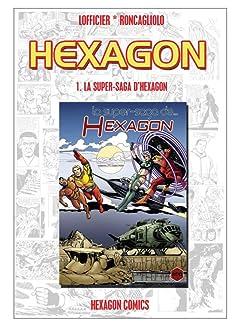 HEXAGON Vol. 1: La Super-Saga d'Hexagon