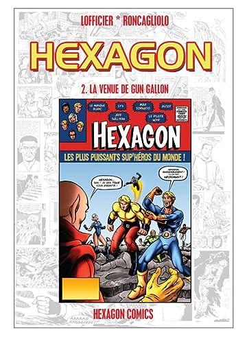 HEXAGON Vol. 2: La Venue de Gun Gallon
