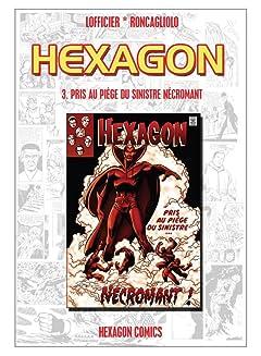 HEXAGON Vol. 3: Pris au Piège du Sinistre Nécromant