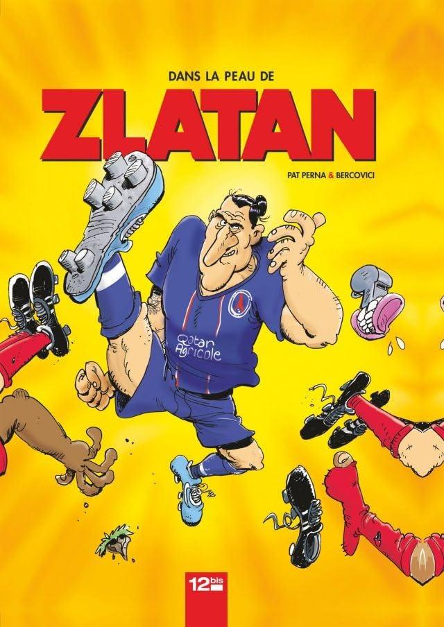 Dans la peau de Zlatan Vol. 1
