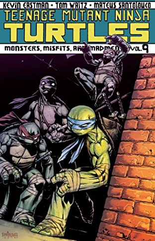 Teenage Mutant Ninja Turtles Tome 9: Monsters, Misfits, and Madmen