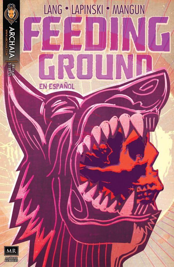 Feeding Ground (En Espanol) #6 (of 6)