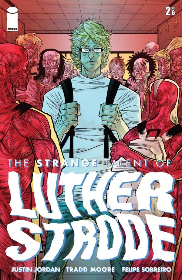 The Strange Talent of Luther Strode #2