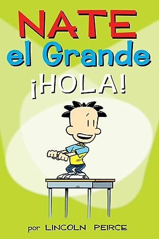 Nate el Grande: ¡Hola! (Big Nate nº 10) (Spanish Edition)
