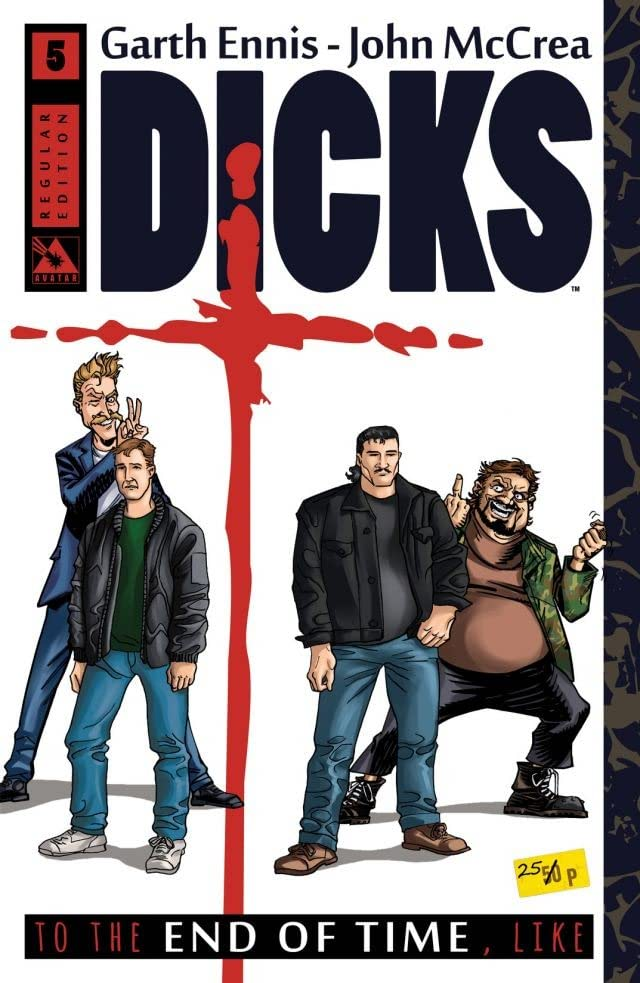 Dicks: End of Time #5