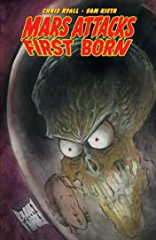 Mars Attacks: First Born