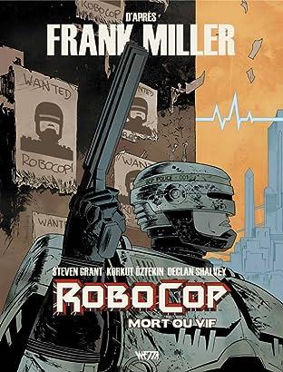 RoboCop : Mort ou vif Vol. 1