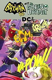 Batman '66 Meets The Green Hornet #12