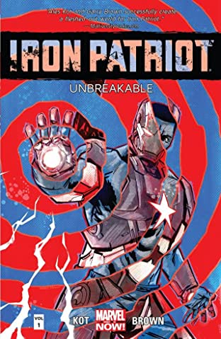 Iron Patriot: Unbreakable