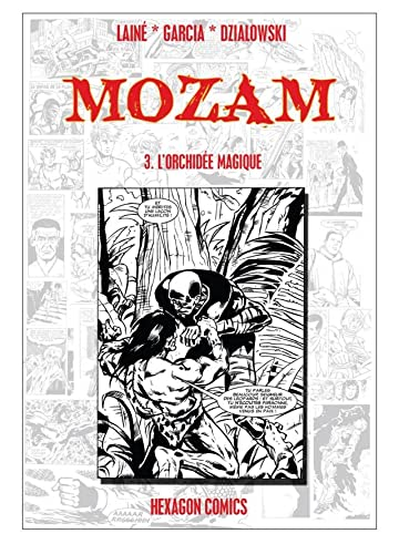 MOZAM Vol. 3: L'Orchidée Magique