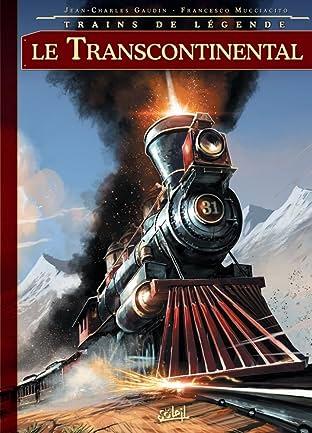 Trains de légende Vol. 2: Transcontinental