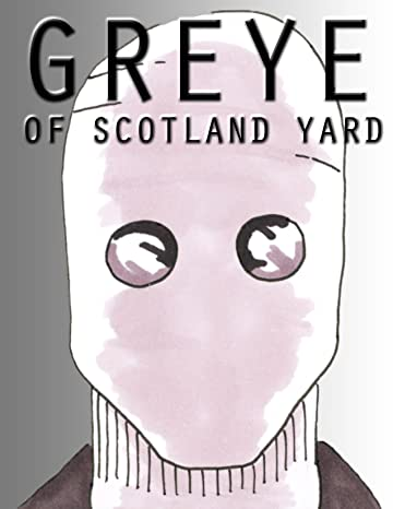 Greye of Scotland Yard