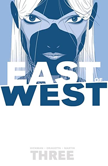 East of West Tome 3: There Is No Us