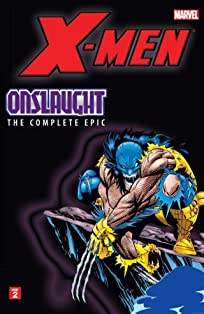 X-Men: The Complete Onslaught Epic - Book Two