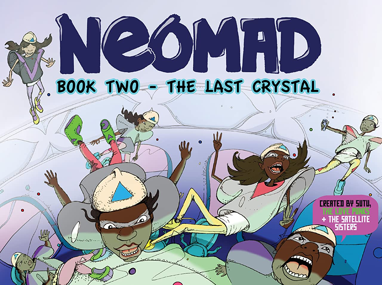Neomad Vol. 2: The Last Crystal