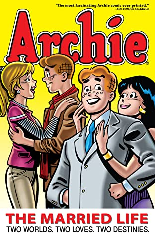 Archie: The Married Life Tome 1