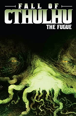 Fall of Cthulhu Tome 1: The Fugue