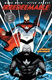 Irredeemable Tome 1