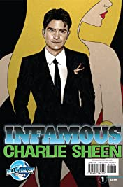 Infamous: Charlie Sheen