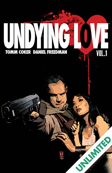 Undying Love: Collected Edition