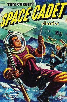 Tom Corbett: Space Cadet classics #3