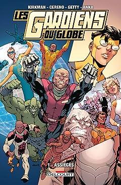 Les Gardiens du Globe Vol. 1: Assiégés