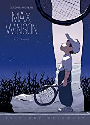 Max Winson Vol. 2: L'échange