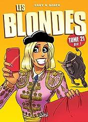 Les Blondes Vol. 21: Olé !
