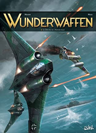 Wunderwaffen Vol. 6: Le Spectre de l'Antarctique