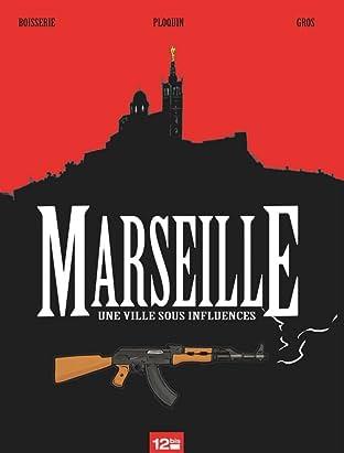 Marseille: Une ville sous influences