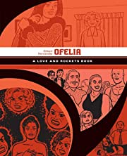 Ofelia: The Love & Rockets Library - Palomar Book 5