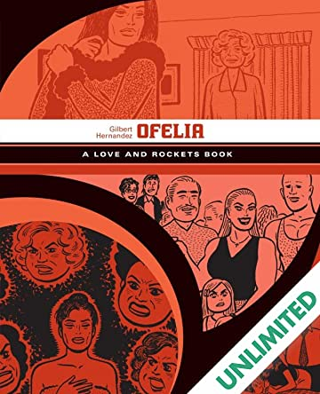Ofelia: The Love & Rockets Library - Palomar Book 5