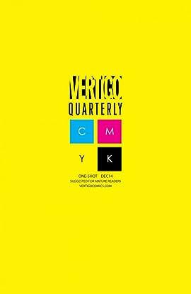 Vertigo Quarterly: CMYK (2014-2015) #3: Yellow