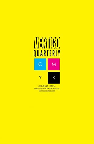 Vertigo Quarterly: CMYK (2014-2015) No.3: Yellow