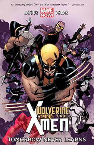 Wolverine and the X-Men Tome 1: Tomorrow Never Learns